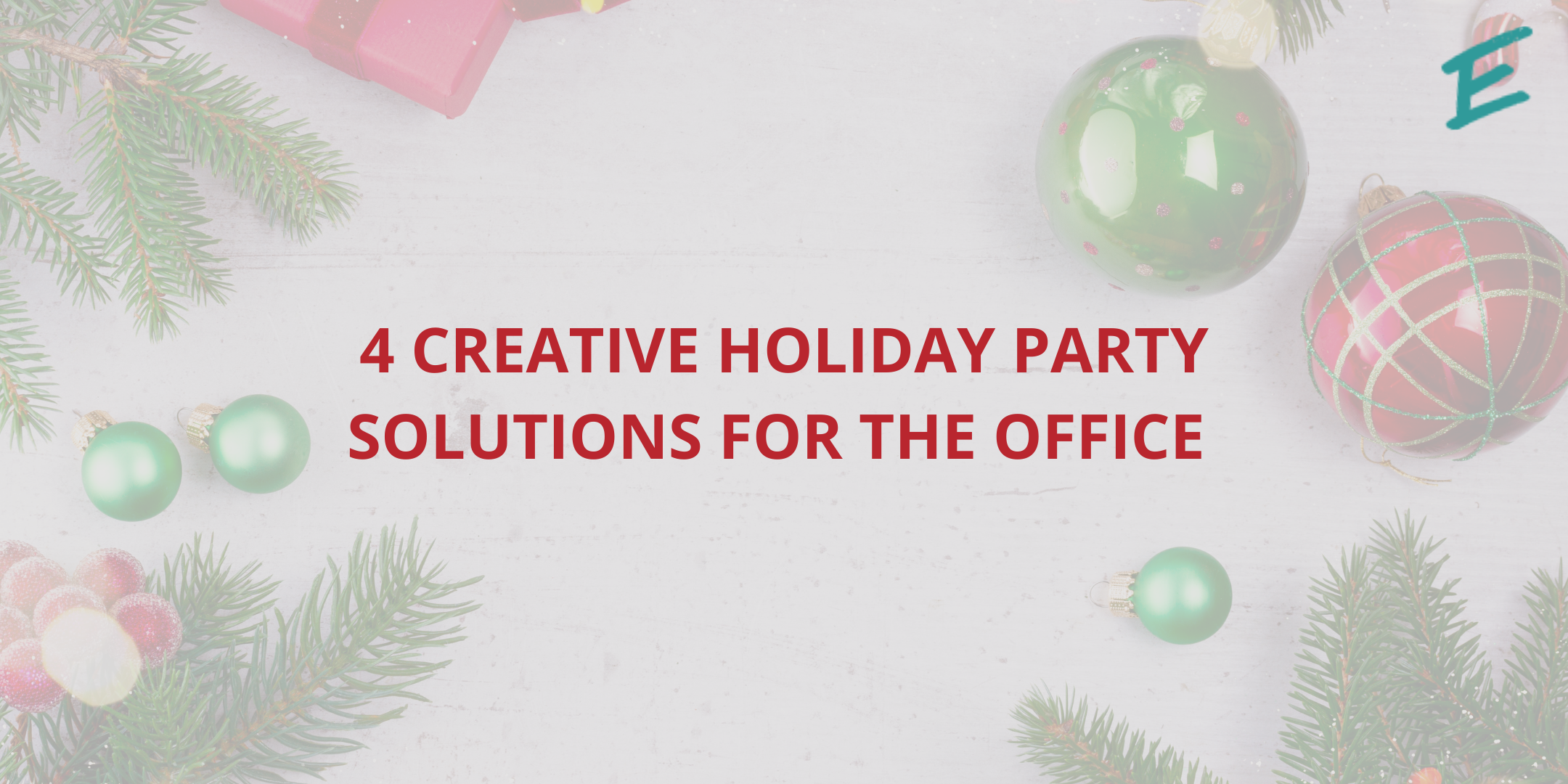 4-creative-work-holiday-solutions