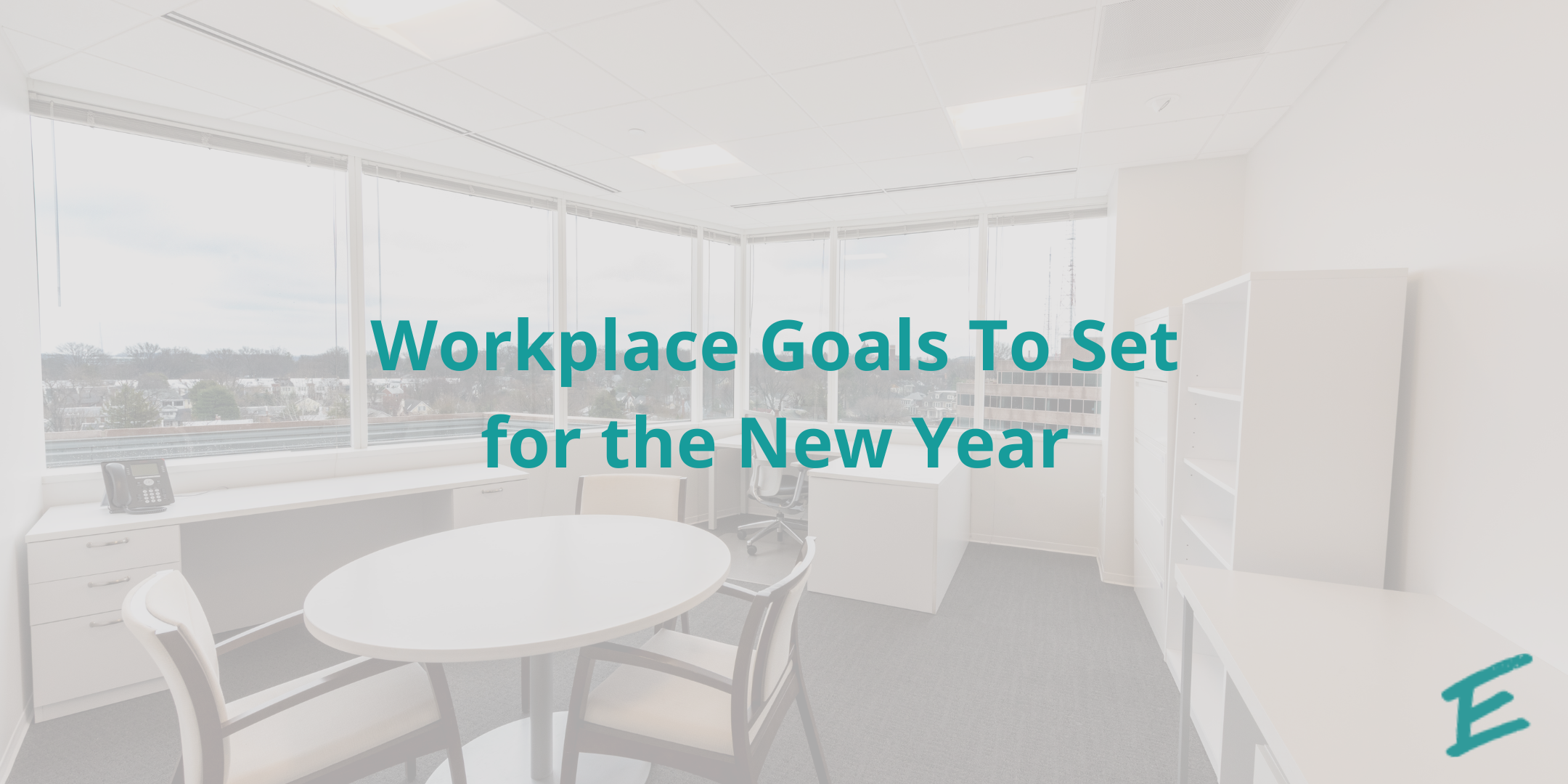 4-workplace-goals-to-set-for-the-new-year (1)