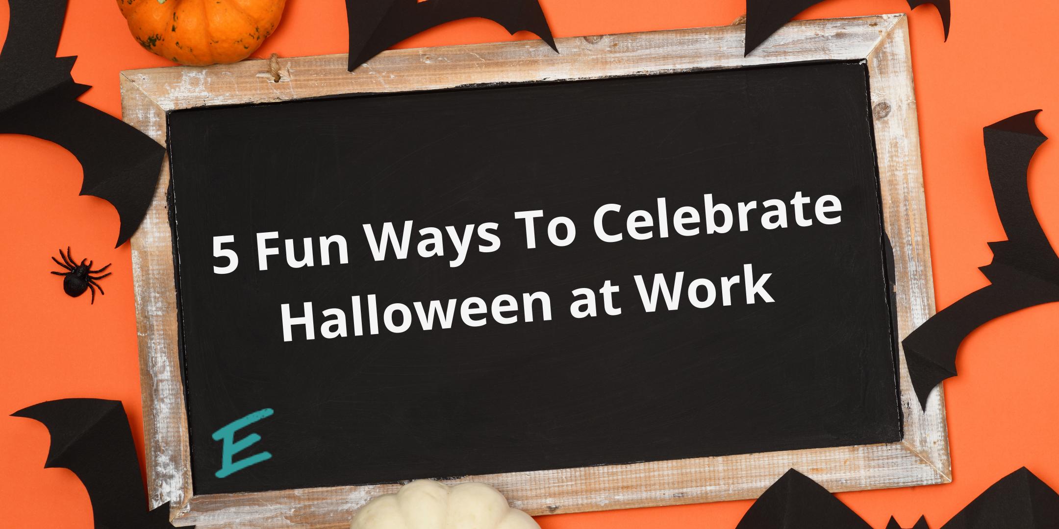 5-fun-ways-to-celebrate-halloween-at-work