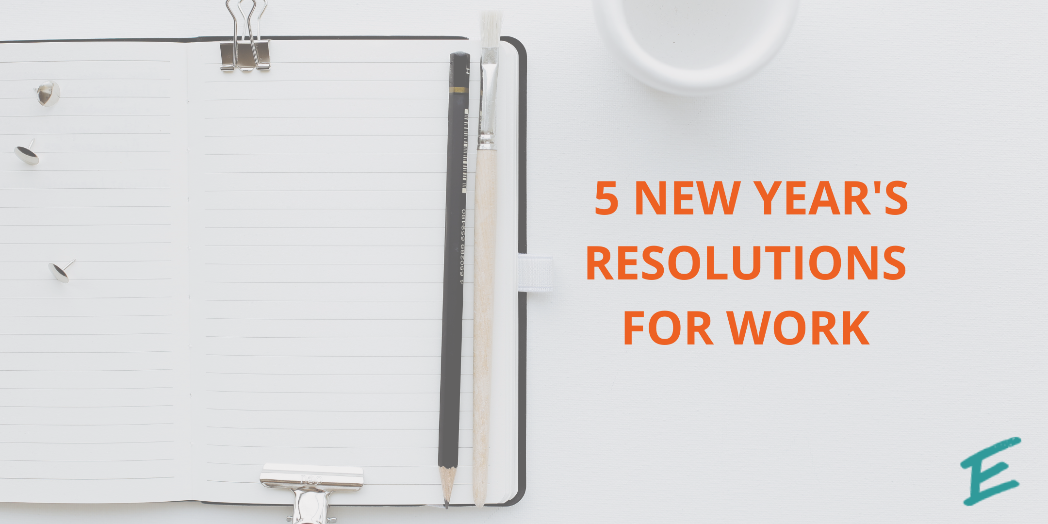 5-new-years-resolutions-for-work