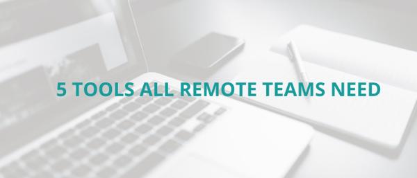 5-valuable-tools-remote-teams