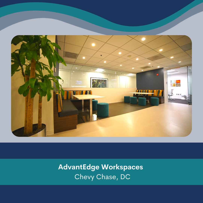 AdvantEdge Workspaces Chevy Chase, DC