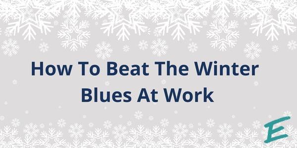 beat-winter-blues-at-work