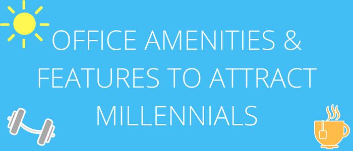amenities for millennials