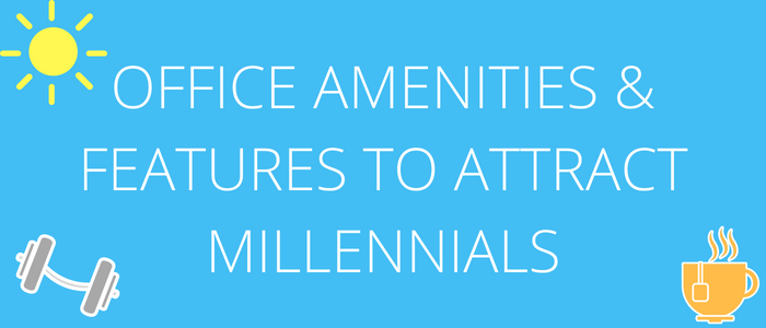 amenities for millennials