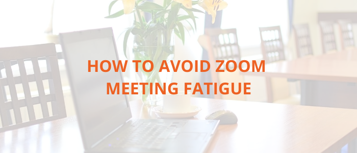 avoid-zoom-meeting-fatigue