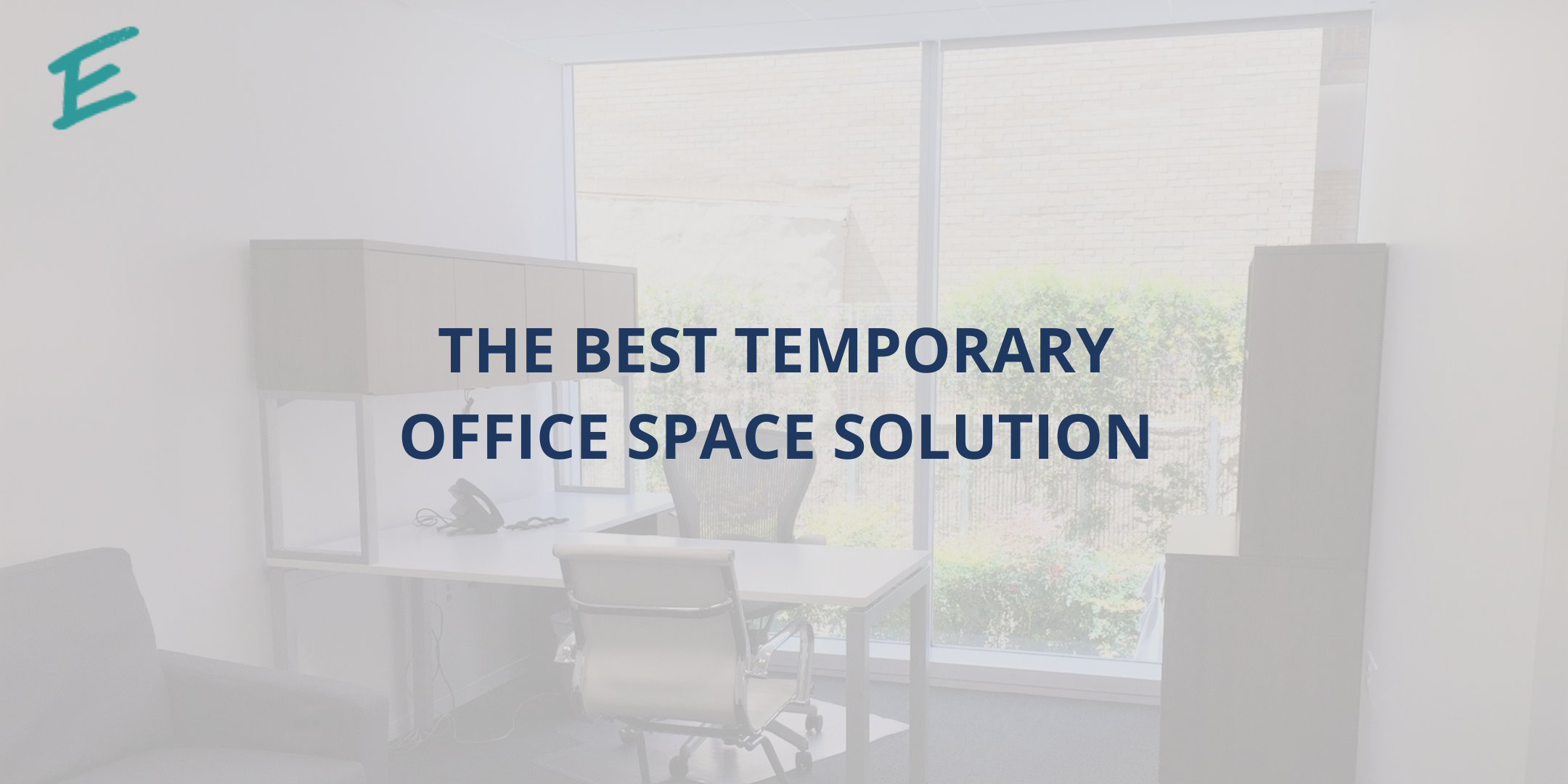 best-temporary-office-space-solution