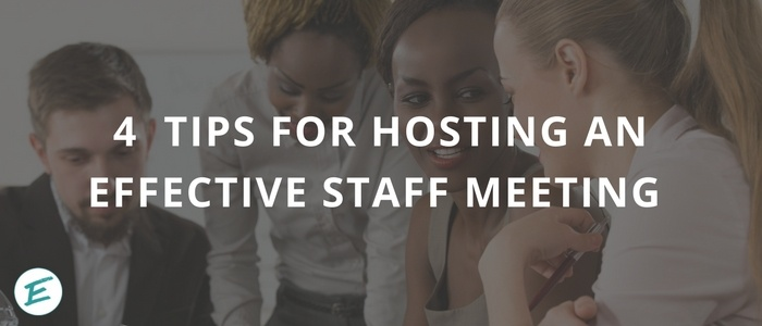 how to host an effective staff meeting
