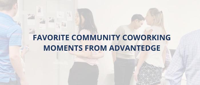 community-coworking-moments-advantedge