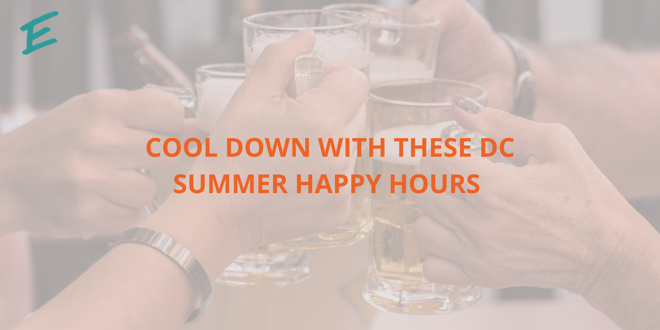 cool-down-dc-summer-happy-hours