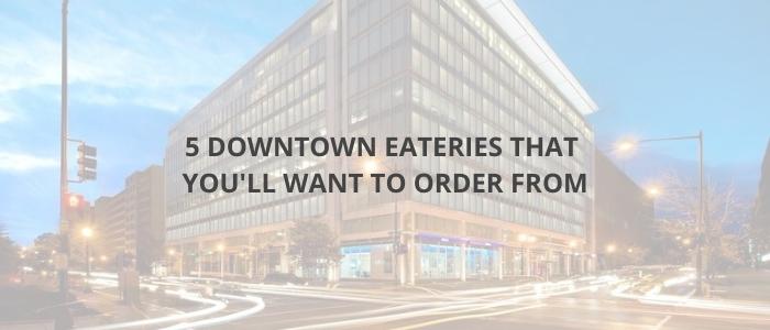 downtown-eateries-dc-lstreet-advantedge-workspaces