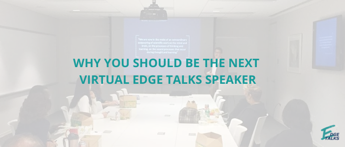 edge-talks-edgetalks-speaker-series-advantedge-workspaces