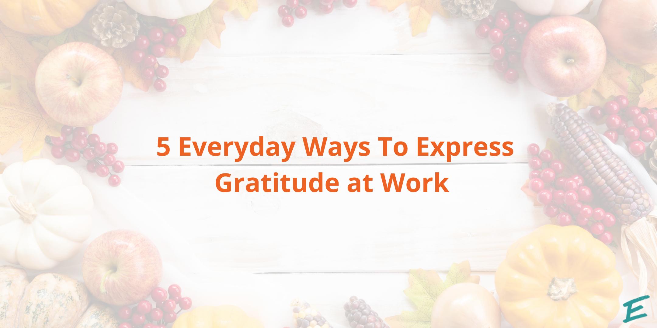 everyday-ways-express-gratitude-at-work