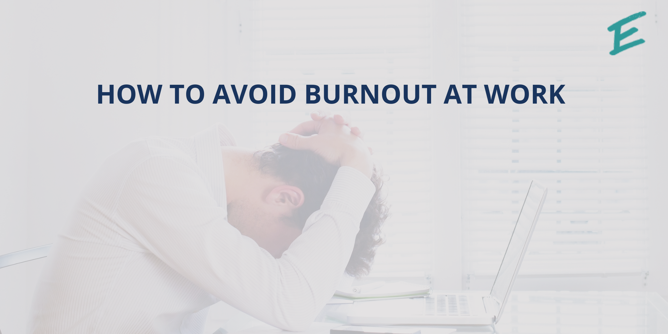 how-to-avoid-burnout-at-work