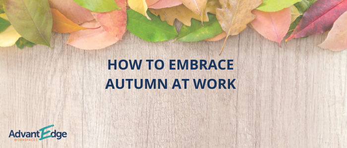 how-to-embrace-autumn-at-work