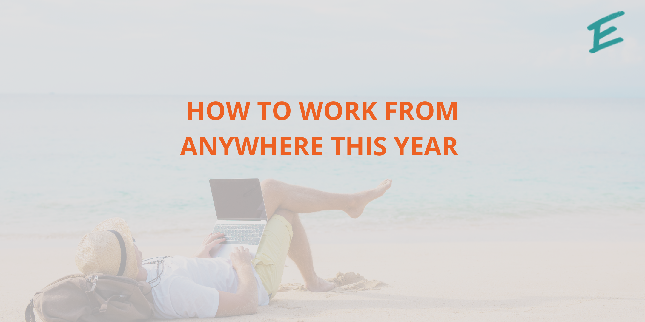 how-to-work-from-anywhere-this-year
