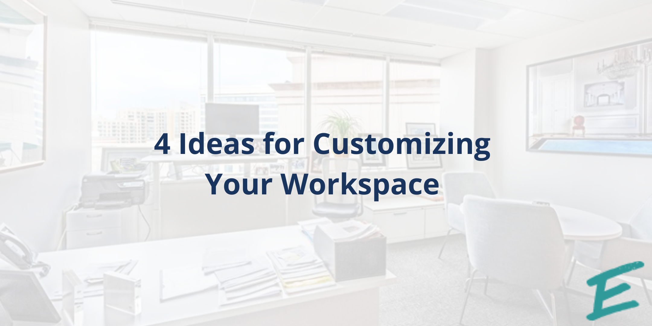 ideas-for-customizing-your-workspace