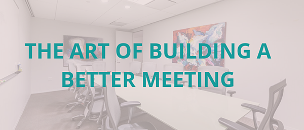 building-a-better-meeting