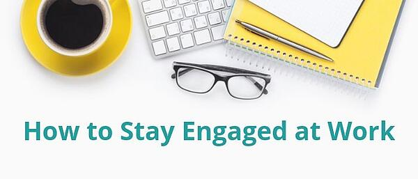 stay-engaged-at-work