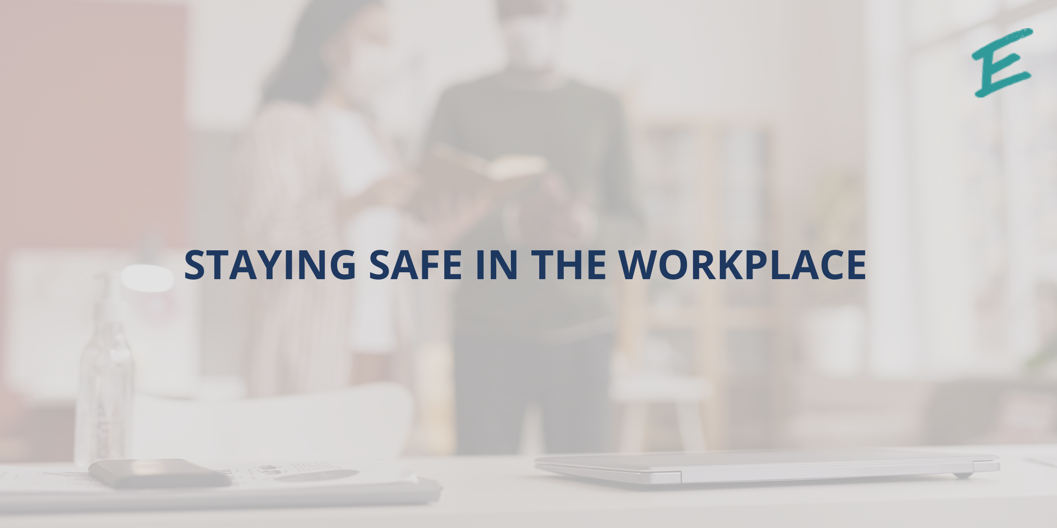 staying-safe-in-the-workplace