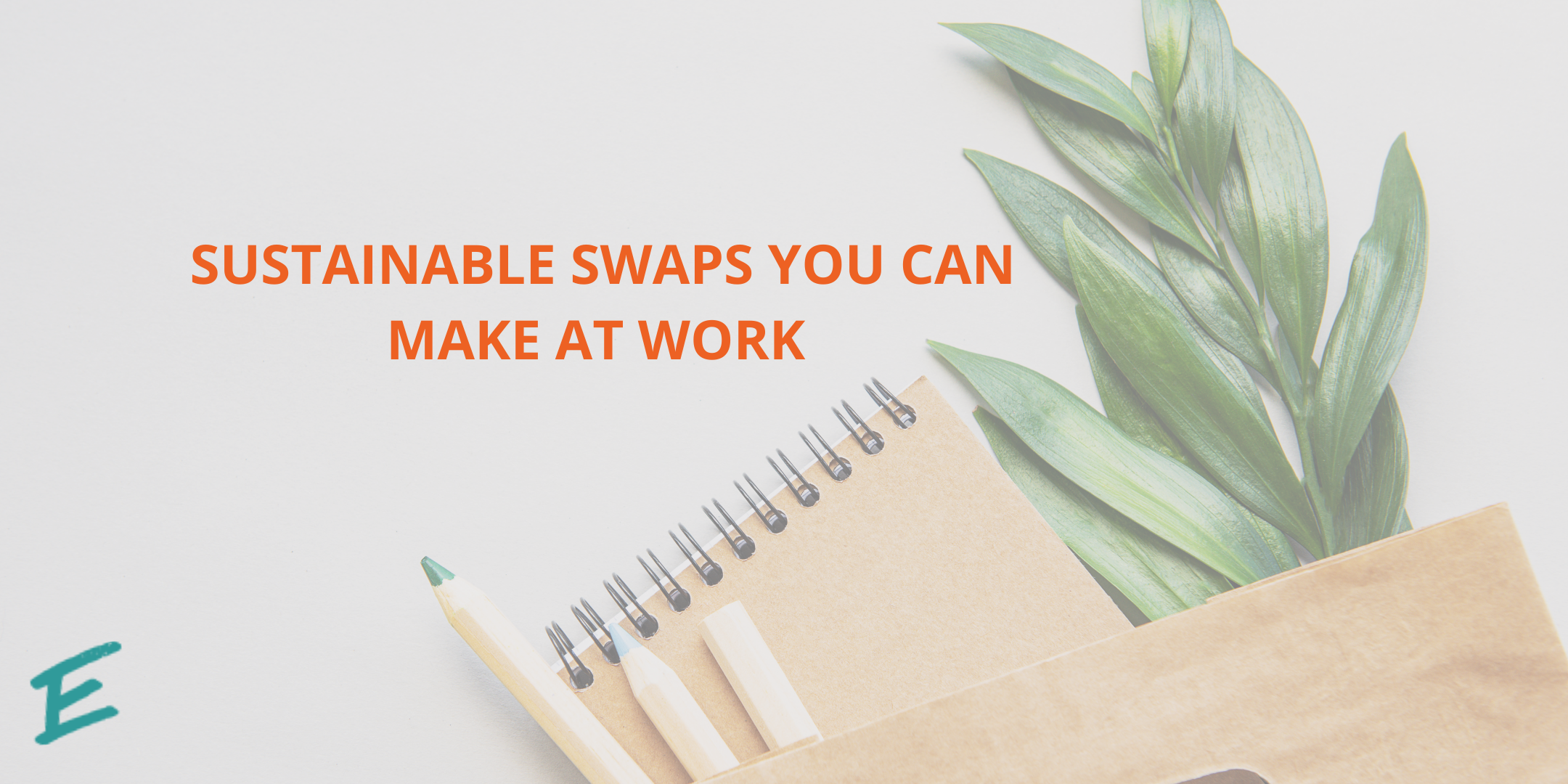 sustainable-swaps-you-can-make-at-work