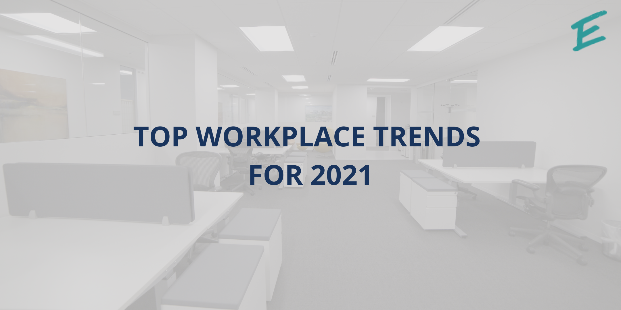 top-workplace-trends-for-2021
