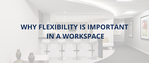 why-flexibility-is-important-workspace