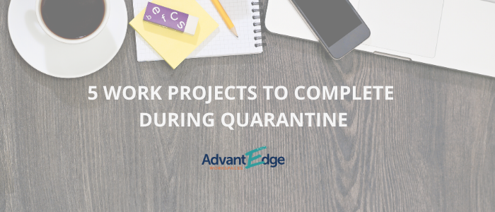 work-projects-complete-quarantine