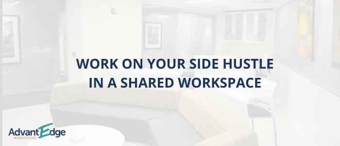 work-side-hustle-shared-workspace