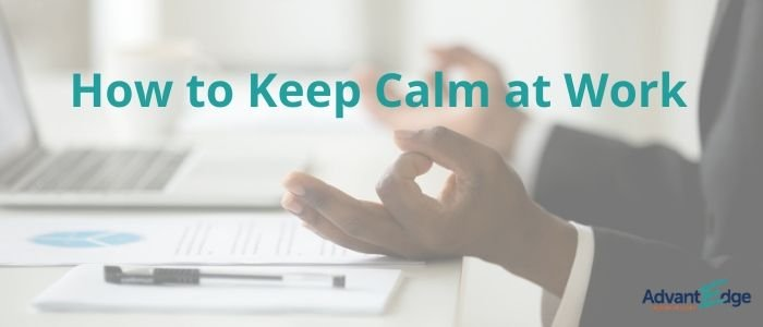 keep-calm-at-work-stay-calm